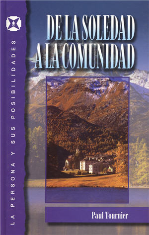 De la soledad a la comunidad / From Loneliness to the Community (Spanish)
