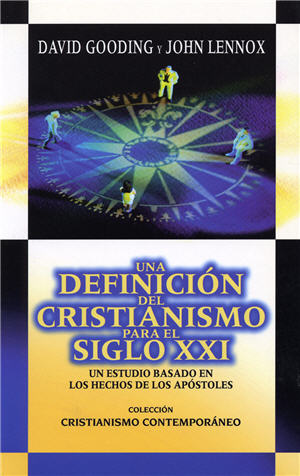 Una definición del cristianismo para el siglo XXI / A Definition of Christianity for the 21st Century (Spanish)