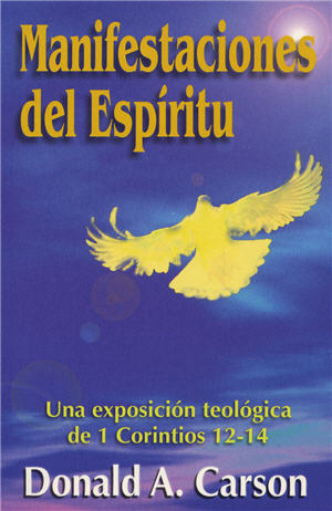 Manifestaciones del Espíritu / Showing the Spirit (Spanish)