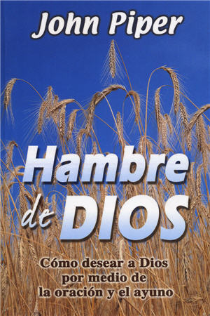 Hambre de Dios / Hunger for God (Spanish)