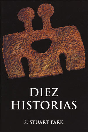 Diez historias / Ten Stories (Spanish)