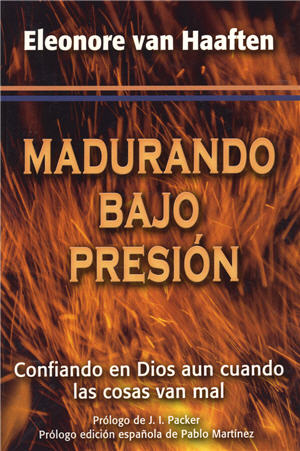 Madurando bajo presi¢n / A Refuge for My Heart (Spanish)
