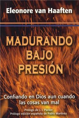 Madurando bajo presión / A Refuge for My Heart (Spanish)