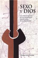 Sexo y Dios / Sex and God (Spanish)