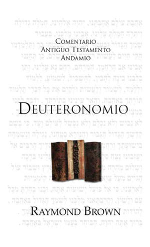 Deuteronomio / The Message of Deuteronomy (Spanish)