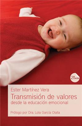 Transmisión de valores desde la educación emocional / Transmission of Values from the Emotional Education (Spanish)