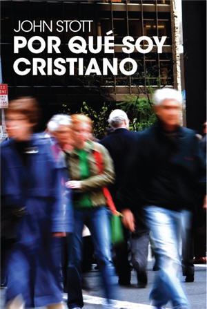 Porque, soy cristiano / Why I am a Christian (Spanish)