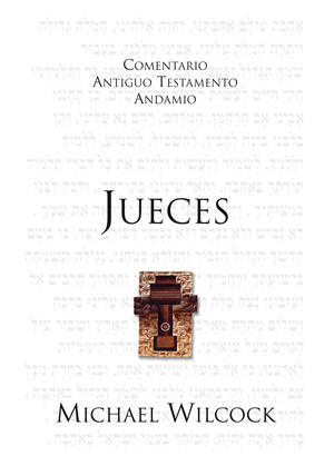 Jueces / The Message of Judges (Spanish)