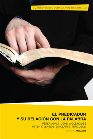 El predicador y su relaci¢n con la palabra / When God's Voice is Heard (Spanish)