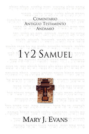 1 y 2 Samuel / The Message of 1 & 2 Samuel (Spanish)