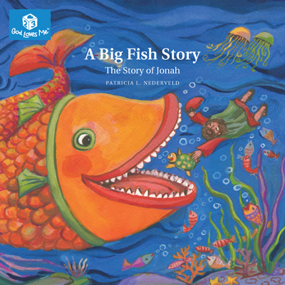 a big fish story patricia l nederveld faith alive