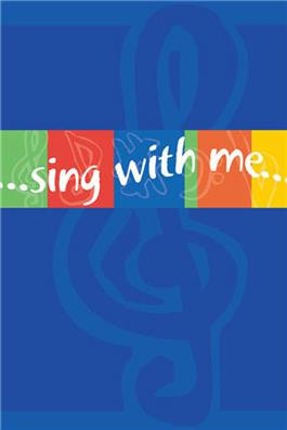 Sing With Me Children's Songbook