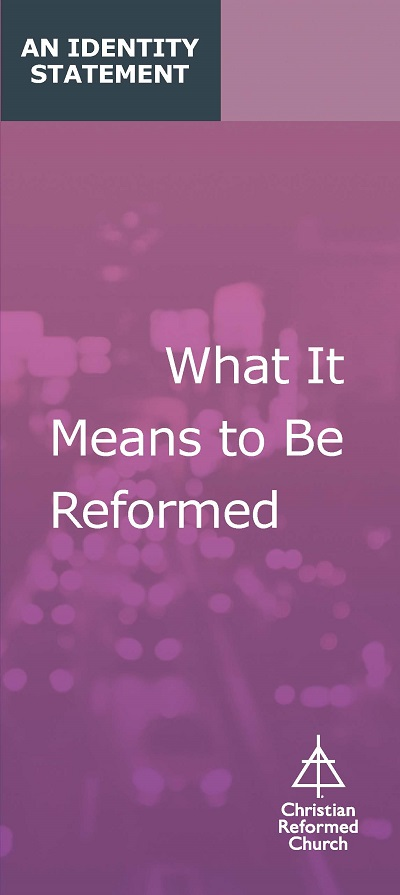 What It Means to Be Reformed