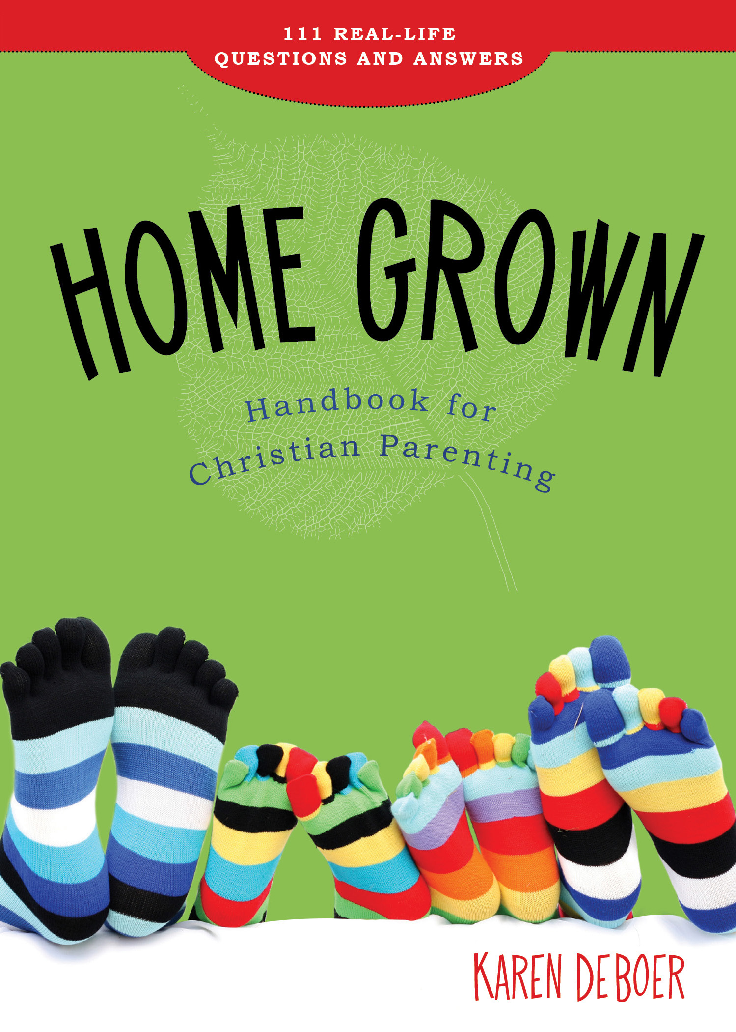Home Grown Handbook for Christian Parenting (eBook, ePub)
