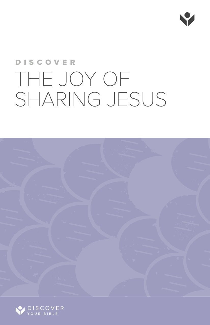 Discover the Joy of Sharing Jesus Study Guide