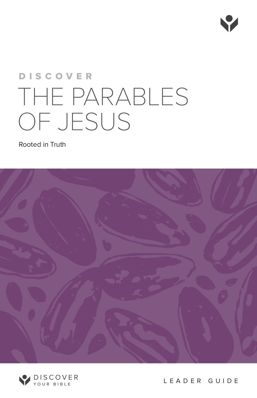Discover the Parables of Jesus Leader Guide