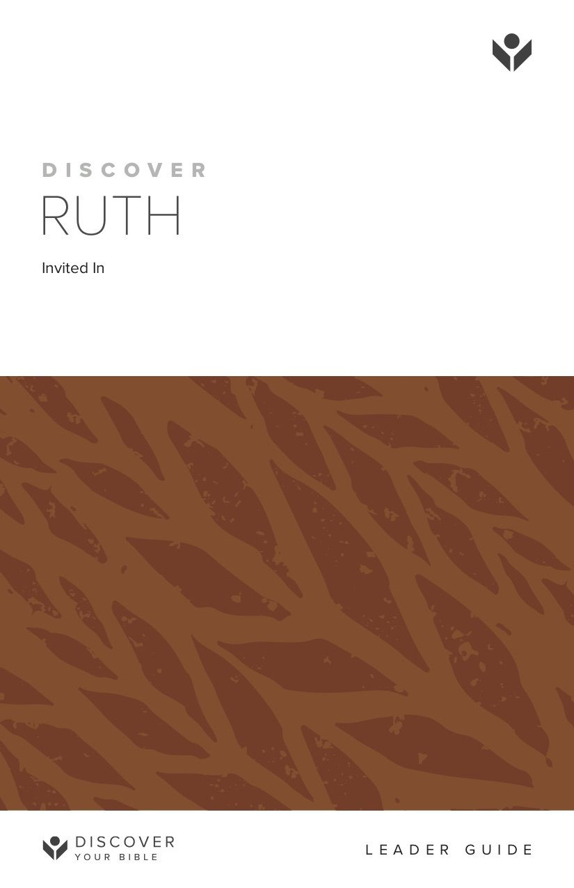 Discover Ruth Leader Guide