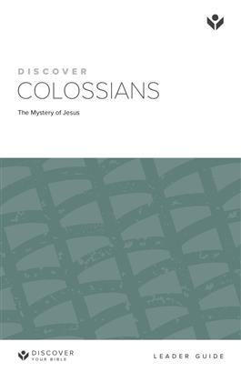 Discover Colossians Leader Guide