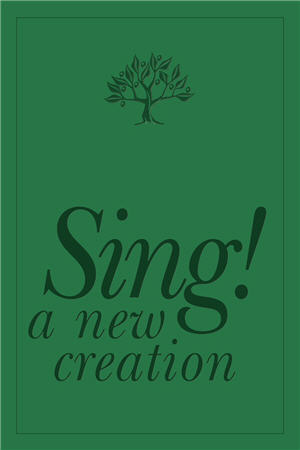 Sing! A New Creation Spiral-Bound Songbook