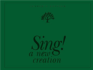 Sing! A New Creation Leader's Edition