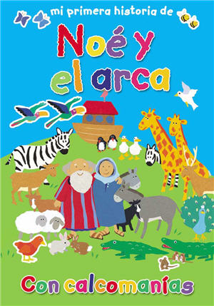 Mi primera historia de No' y el arca / My Very First Noah and the Ark (Spanish)