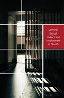 Criminal Sexual History and Involvement in the Church Bulletin Insert