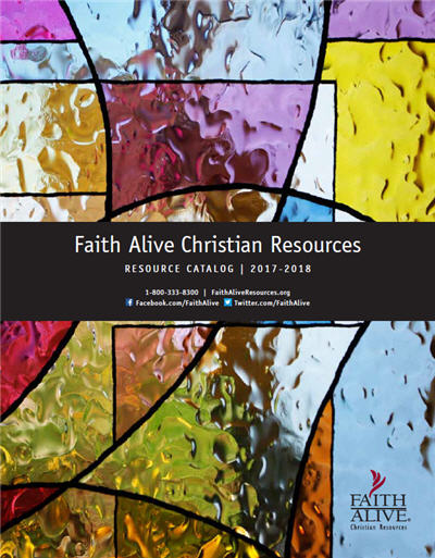 Faith Alive 2017-2018 Resource Catalog