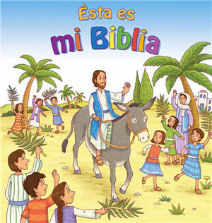 Ésta es mi Biblia / This is My Bible (Spanish)
